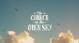 The Church of the Open Sky